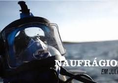 Programa Naufrágios – Mergulho no Buenos Aires com a Mar do Rio